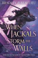 When Jackals Storm the Walls Book