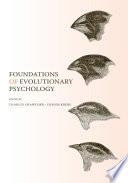 Foundations of Evolutionary Psychology