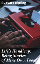 Life s Handicap  Being Stories of Mine Own People
