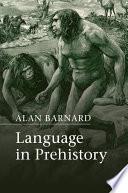Language in Prehistory Book