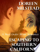 Escaping to Southern California: A Mail Order Bride Romance