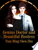 Genius Doctor and Beautiful Hostess
