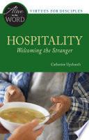 Hospitality  Welcoming the Stranger
