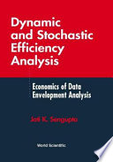 Dynamic and Stochastic Efficiency Analysis