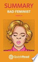 Bad Feminist by Roxane Gay  Summary