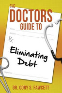 The Doctors Guide To Eliminating Debt Book PDF