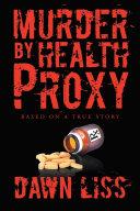 Pdf Murder by Health Proxy