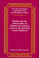"""Illusion and the Absent Other in Madame Riccoboni's """"Lettres de Mistriss Fanni Butlerd"""""""