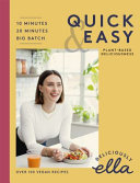 Deliciously Ella Making Plant Based Quick and Easy Book