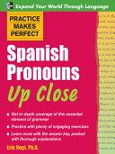 Practice Makes Perfect Spanish Pronouns Up Close