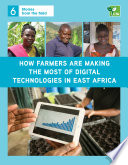 How farmers are making the most of digital technologies in East Africa Book