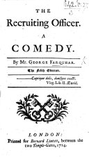 The Recruiting Officer. A comedy in five acts and in prose , etc