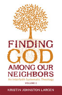 Finding God Among our Neighbors  Volume 2