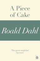 A Piece of Cake (A Roald Dahl Short Story)