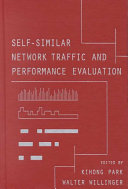 Self Similar Network Traffic And Performance Evaluation Book PDF