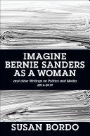 Imagine Bernie Sanders as a Woman