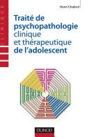 Pdf Traité de psychopathologie clinique et thérapeutique de l'adolescent Telecharger