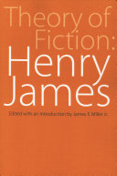 Theory of Fiction  Henry James