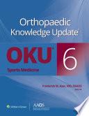 Orthopaedic Knowledge Update®: Sports Medicine 6