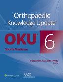 Orthopaedic Knowledge Update    Sports Medicine 6 Book