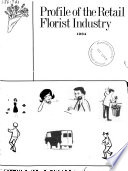 Profile of the Retail Florist Industry  1964