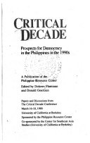 Critical decade: prospects for democracy in the Philippines ...