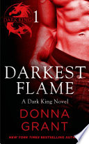 Darkest Flame Part 1