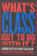 What's Class Got to Do with It?