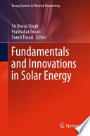 Fundamentals and Innovations in Solar Energy