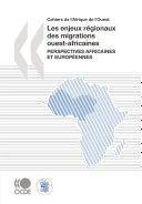 Pdf Cahiers de l'Afrique de l'Ouest Les enjeux régionaux des migrations ouest-africaines Perspectives africaines et européennes Telecharger