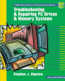Troubleshooting and Repairing PC Drives and Memory Systems Book