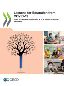 Lessons for Education from COVID-19 A Policy Maker's Handbook for More Resilient Systems Pdf/ePub eBook