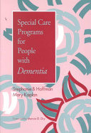 Special Care Programs for People with Dementia Book