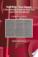Nail It To Your Heart A Devotional Guide To Help You Learn The Scriptures Book