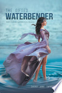 The Gifted Waterbender