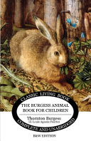 The Burgess Animal Book for Children  B W Edition