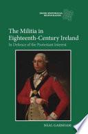 The Militia in Eighteenth century Ireland