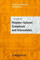 Polymer-Solvent Complexes and Intercalates
