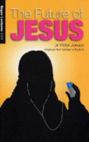 The Future of jesus: Boyer Lectures 2005