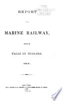 Report on a Marine Railway, Around the Falls of Niagara, 1864