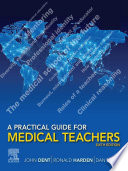 A Practical Guide for Medical Teachers  E Book