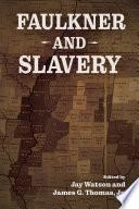 Faulkner and Slavery