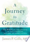 A Journey to Gratitude
