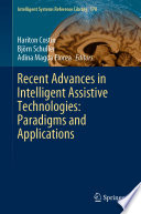 Recent Advances In Intelligent Assistive Technologies Paradigms And Applications Book PDF