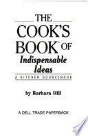 Cook's Book of Indispensable Ideas