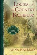 Louisa and the Country Bachelor Pdf/ePub eBook