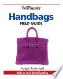 Warman s Handbags Field Guide
