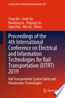 Proceedings of the 4th International Conference on Electrical and Information Technologies for Rail Transportation  EITRT  2019 Book