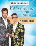 Rhett McLaughlin and Link Neal
