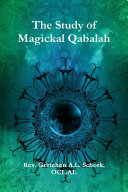 The Study of Magickal Qabalah